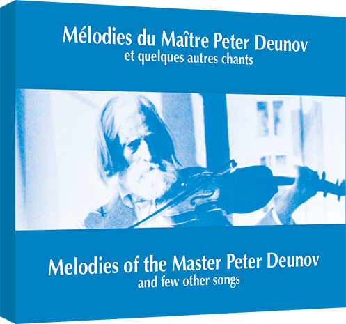 Melodies of the Master Peter Deunov