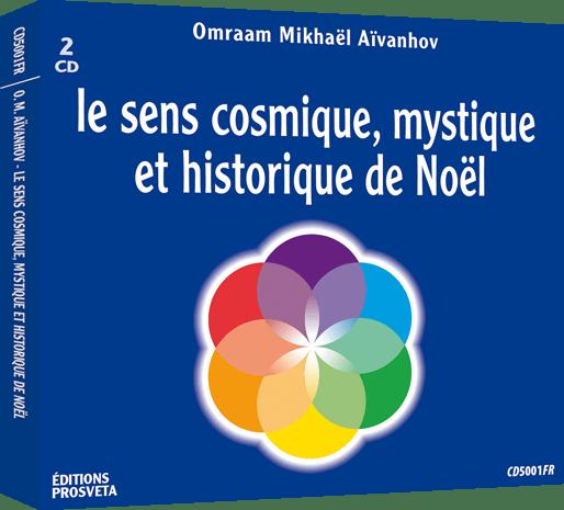 CD - Le sens cosmique, mystique et historique de Noël