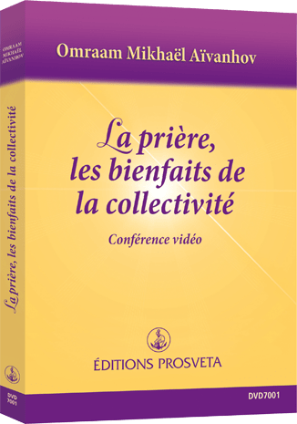 DVD NTSC - LA PRIERE, LES BIENFAITS DE LA COLLECTIVITE