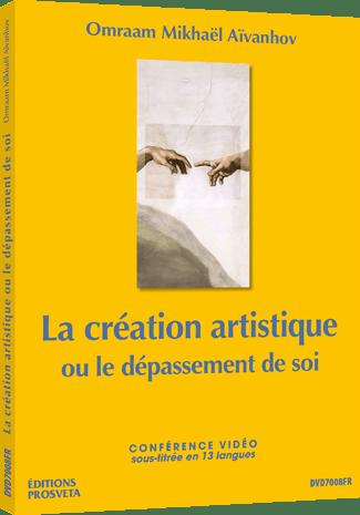La création artistique ou le dépassement de soi