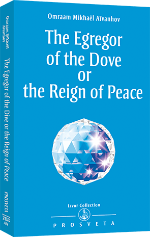 The Egregor of the Dove or the Reign of Peace